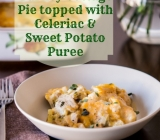 Turkey Cottage Pie topped with Celeriac & Sweet Potato Puree
