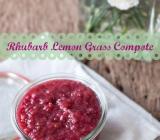 Rhubarb Lemon Grass Compote